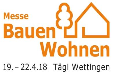 Bauen Wohnen Wettingen 19.-22.04.2018